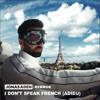 Jonas Aden & RebMoe - I Don't Speak French (Adieu)