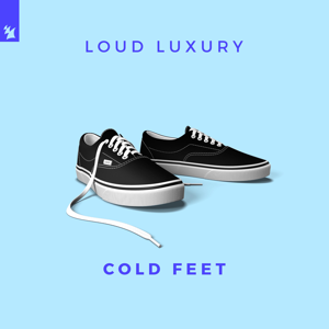Loud Luxury - Cold Feet