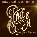 John Popper & Pike and Sutton - New Year's Resolution (feat. Patrice Pike)