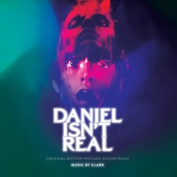 Daniel Isn't Real - Official Soundtrack