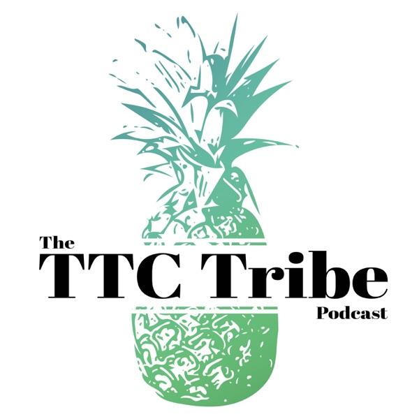 TTC Tribe Podcast