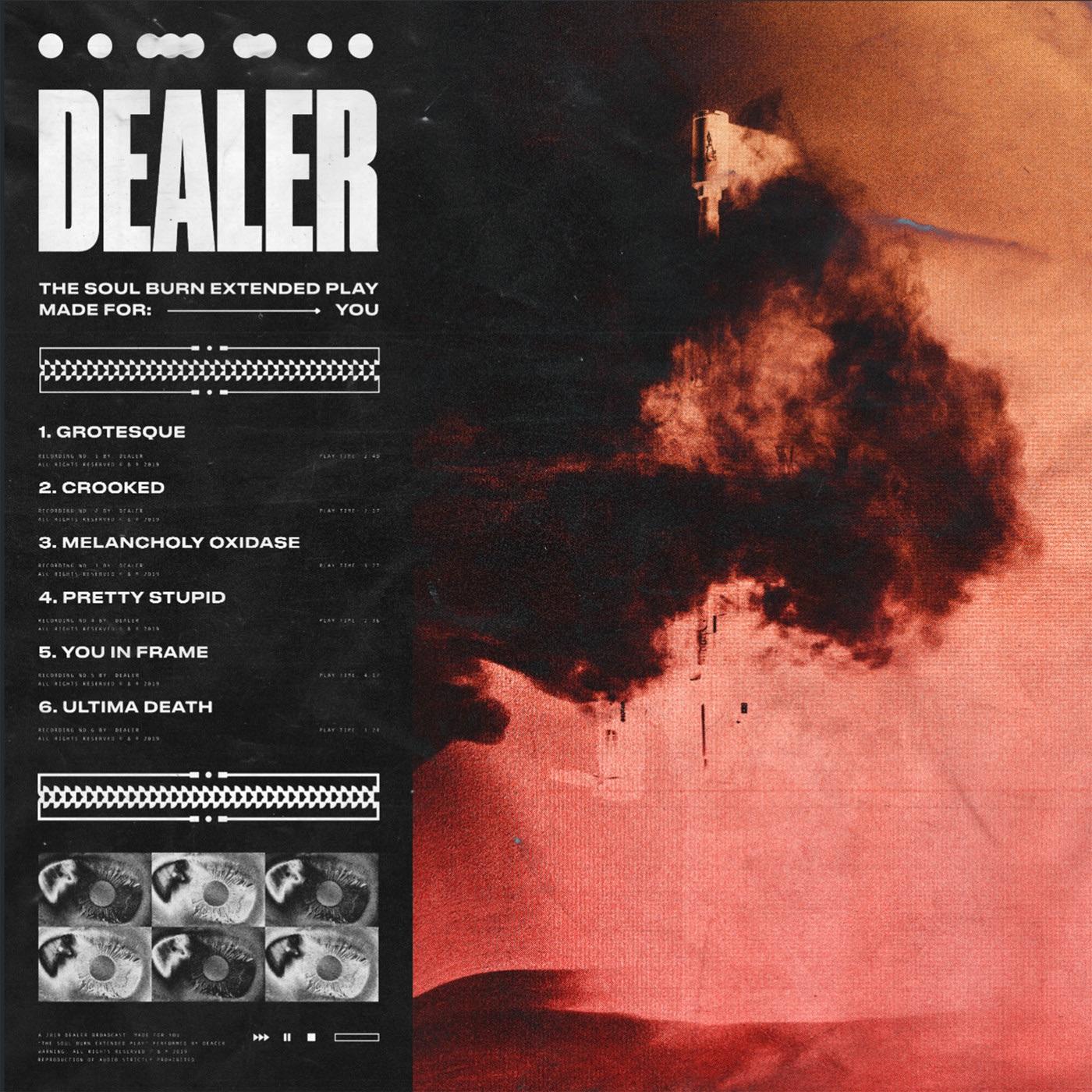 Dealer - Soul Burn [EP] (2019)