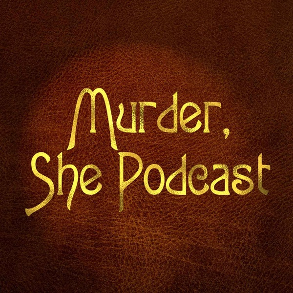 """Murder, She Podcast: The first """"Murder, She Wrote"""" podcast"""