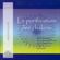 La purification des chakras. Méditations du matin et du soir pour retrouver votre pouvoir spirituel - Doreen Virtue