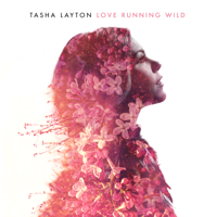 Tasha Layton - Love Running Wild artwork