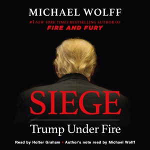 Siege - Michael Wolff audiobook, mp3