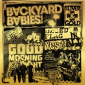 Backyard Babies - Yes to All No