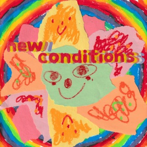 New Conditions - Single