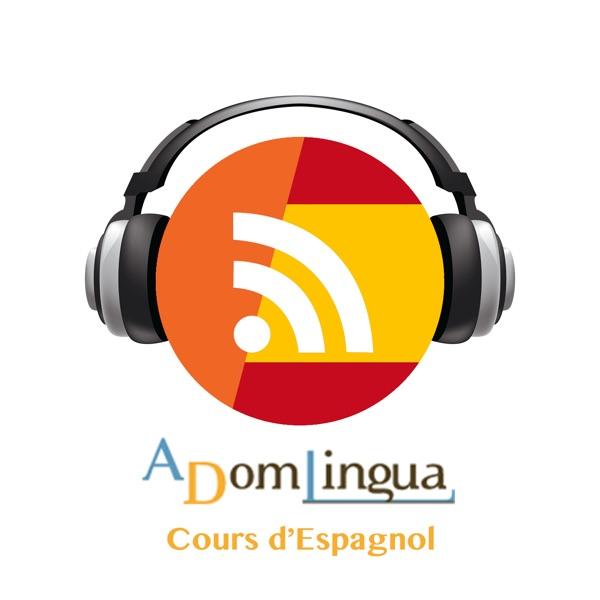 Cours d\'espagnol avec ADomLingua – Podcast – Podtail