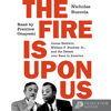 Nicholas Buccola - The Fire Is upon Us: James Baldwin, William F. Buckley Jr., and the Debate over Race in America  artwork