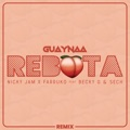 Mexico Top 10 Urbano latino Songs - Rebota (feat. Becky G. & Sech) [Remix] - Guaynaa, Nicky Jam & Farruko