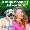 A Super Smiley Adventure with Megan Blake - Pets & Animals on Pet Life Radio (PetLifeRadio.com)
