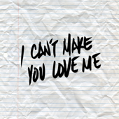 [Download] I Can't Make You Love Me MP3