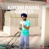 Kuchh Badal Geya Ey Single