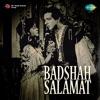 Badshah Salamat Original Motion Picture Soundtrack