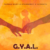 Tarrus Riley - G.Y.A.L. (Girl You Are Loved) [feat. Stonebwoy]