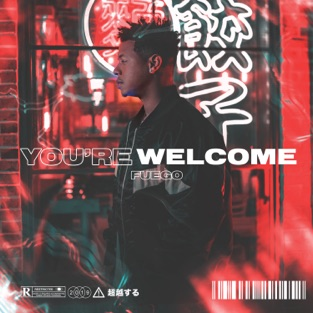 Fuego – You're Welcome [iTunes Plus AAC M4A]