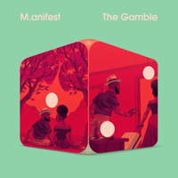 Download Mp3 M.anifest - The Gamble