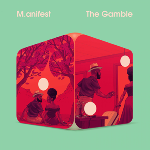 M.anifest - The Gamble