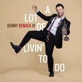 Benny Benack III - Won't You Be My Neighbor