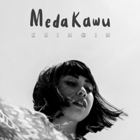 download lagu Meda Kawu - Kuingin
