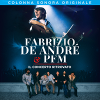 Fabrizio De André & Premiata Forneria Marconi (PFM) - Fabrizio De André & PFM. Il concerto ritrovato artwork