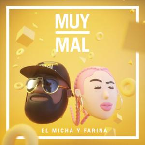 El Micha & Farina - Muy Mal