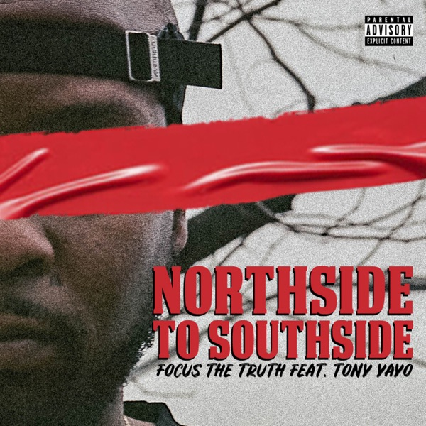 Northside to Southside (feat. Tony Yayo) - Single