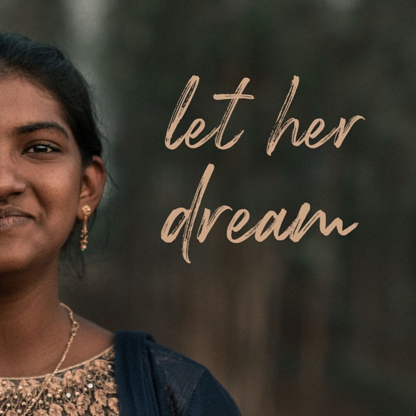 Let Her Dream