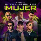 Una Mujer Remix (feat. Darell, Brytiago & De La Ghetto) - DJ Nelson, Nio García & Jay Wheeler