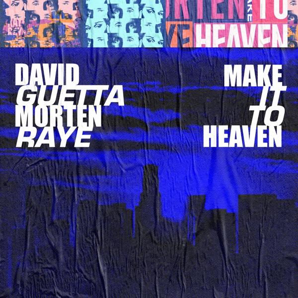Make It To Heaven (with Raye) [Extended] - Single