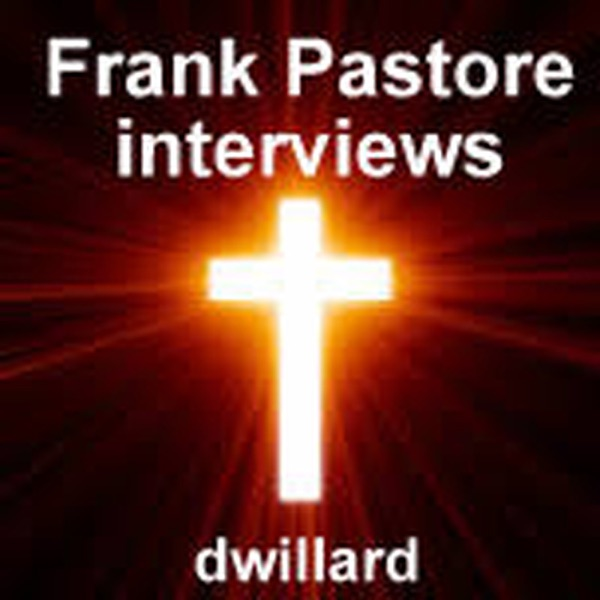 Frank Pastore interviews with Dallas Willard