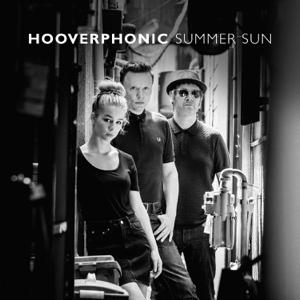 Hooverphonic - Summer Sun