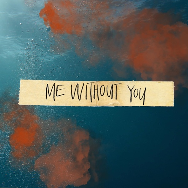 Me Without You - Single