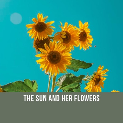 The Sun and Her Flowers (Unabridged)
