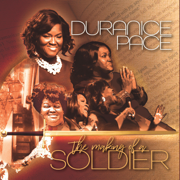 The Making of a Soldier - Duranice Pace - Duranice Pace