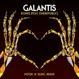 Galantis feat. OneRepublic - Bones (Hook N Sling Remix)
