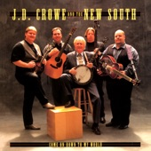 J.D. Crowe & The New South - I Don't Know