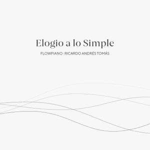 Flowpiano - Elogio a Lo Simple