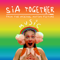 Together <br />   the Motion Picture  Music   Sia