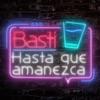 Hasta Que Amanezca - Single