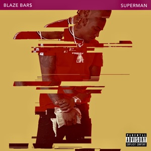 Blaze Bar$ - Superman