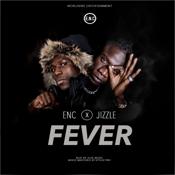 Fever (feat. Jizzle) - Single