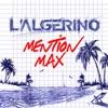 L'algérino - Mention Max