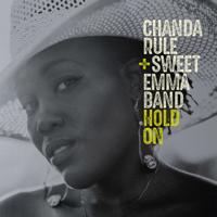 Chanda Rule & SWEET EMMA BAND