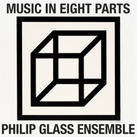 Philip Glass: Music in Eight Parts - EP