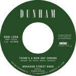 Menahan Street Band - There's a New Day Coming (feat. Saundra Williams)