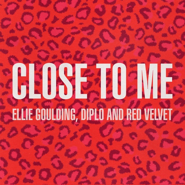 Close to Me (Red Velvet Remix) - Single