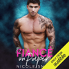 Nicole Snow - FiancГ© on Paper: A Billionaire Fake Marriage Romance (Unabridged)  artwork