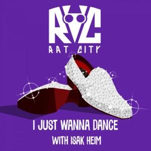 Rat City & Isak Heim - I Just Wanna Dance - Line Dance Music